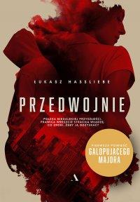 Przedwojnie - Łukasz Hassliebe - ebook