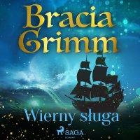 Wierny sługa - Bracia Grimm - audiobook
