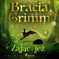 Zając i jeż - Bracia Grimm - audiobook