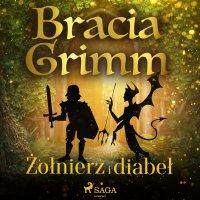 Żołnierz i diabeł - Bracia Grimm - audiobook