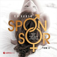 Sponsor. Tom 2 - K. N. Haner - audiobook