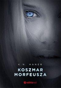 Koszmar Morfeusza - K. N. Haner - audiobook