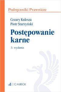 Postępowanie karne. Wydanie 3 - Cezary Kulesza - ebook