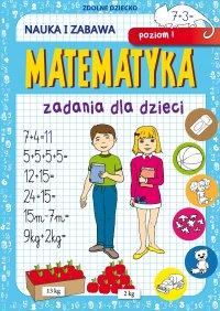 Matematyka. Zadania dla dzieci. Poziom I - Beata Guzowska - ebook