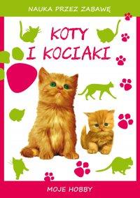 Koty i kociaki. Moje hobby - Beata Guzowska - ebook