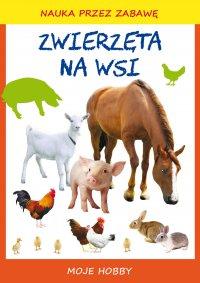 Zwierzęta na wsi. Moje hobby - Beata Guzowska - ebook