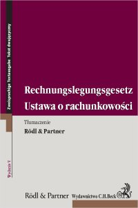 Ustawa o rachunkowości. Rechnungslegungsgesetz. Wydanie 5 - . Rödl & Partner - ebook