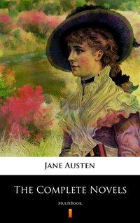 The Complete Novels of Jane Austen - Jane Austen - ebook