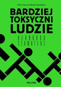 Bardziej toksyczni ludzie - Bernardo Stamateas - ebook