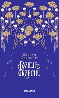 Dzieje grzechu - Stefan Żeromski - ebook