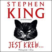 Jest krew… - Stephen King - audiobook