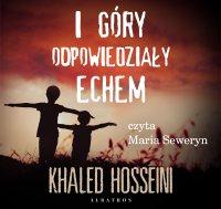 I góry odpowiedziały echem - Khaled Hosseini - audiobook