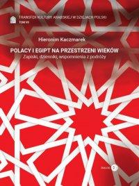 Polacy i Egipt na przestrzeni wieków. Tom VII - Hieronim Kaczmarek - ebook
