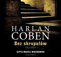 Bez skrupułów - Harlan Coben - audiobook