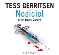 Nosiciel - Tess Gerritsen - audiobook