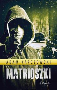 Matrioszki - Adam Karczewski - ebook