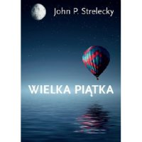 Wielka Piątka - John Strelecky - ebook