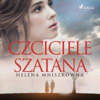 Czciciele szatana - Helena Mniszkówna - audiobook