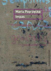 Impas. Opór, utrata, niemoc, sztuka - Maria Poprzęcka - ebook