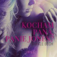Kocham Pana, Panie Jones - Camille Bech - audiobook