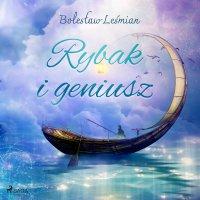 Rybak i geniusz - Bolesław Leśmian - audiobook