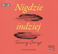 Nigdzie indziej - Tommy Orange - audiobook