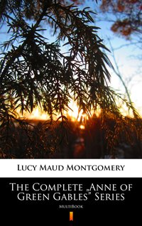 """The Complete """"Anne of Green Gables"""" Series - Lucy Maud Montgomery - ebook"""