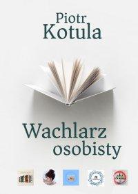 Wachlarz osobisty - Piotr Kotula - ebook