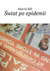 Świat poepidemii - Marcin Bill - ebook