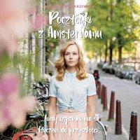 Pocztówki z Amsterdamu - Agnieszka Zakrzewska - audiobook