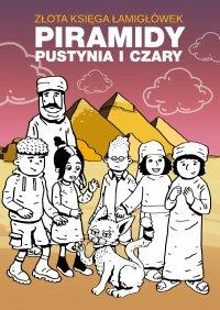 Złota księga łamigłówek. Piramidy, pustynia i czary - Beata Guzowska - ebook