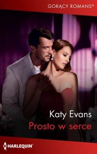 Prosto w serce - Katy Evans - ebook