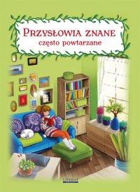 Przysłowia znane, często powtarzane - Maria Pietruszewska - ebook