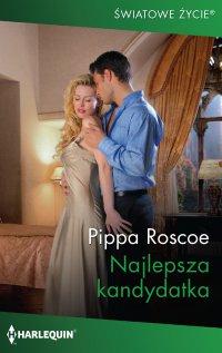 Najlepsza kandydatka - Pippa Roscoe - ebook