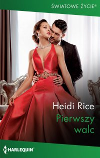 Pierwszy walc - Heidi Rice - ebook