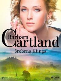Srebrna Klinga - Barbara Cartland - ebook