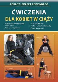 Ćwiczenia dla kobiet w ciąży - Emilia Chojnowska-Depczyńska - ebook