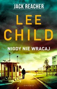Nigdy nie wracaj - Lee Child - ebook