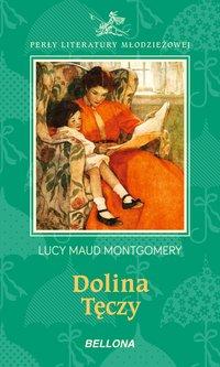 Dolina tęczy - Lucy Maud Montgomery - ebook
