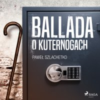 Ballada o kuternogach - Paweł Szlachetko - audiobook