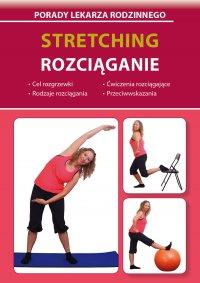 Stretching. Rozciąganie - Emilia Chojnowska-Depczyńska - ebook