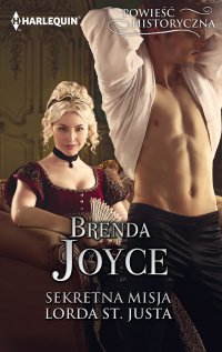 Sekretna misja lorda St. Justa - Brenda Joyce - ebook