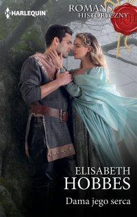 Dama jego serca - Elisabeth Hobbes - ebook