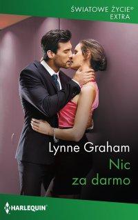 Nic za darmo - Lynne Graham - ebook