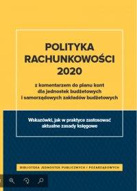 Polityka rachunkowości 2020 z komentarzem do planu kont dla jednostek budżetowych i samorządowych zakładów budżetowych - Izabela Świderek - ebook