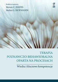 Terapia poznawczo-behawioralna oparta na procesach - Stefan G. Hofmann - ebook