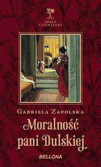 Moralność pani Dulskiej - Gabriela Zapolska - ebook