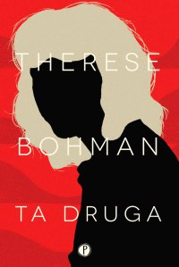 Ta druga - Therese Bohman - ebook