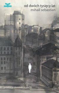Od dwóch tysięcy lat - Mihail Sebastian - ebook