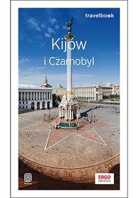 Kijów i Czarnobyl. Travelbook. Wydanie 2 - Aleksander Strojny - ebook